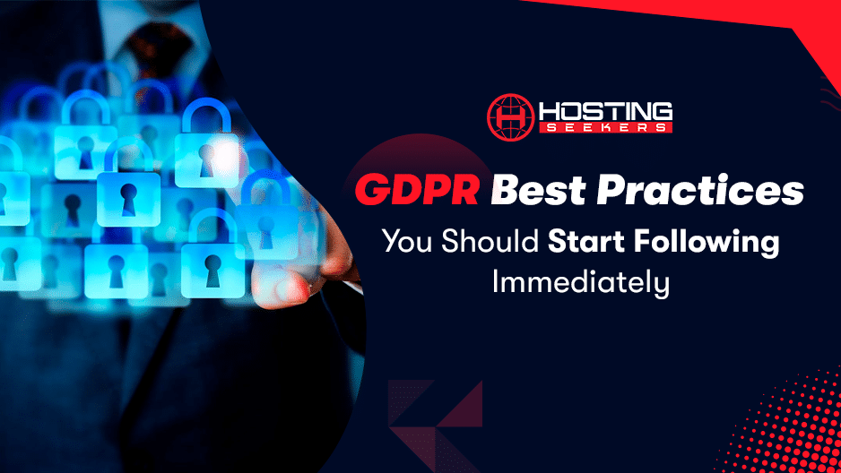 GDPR Best Practices and Tips
